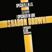 Sharon Brown - I Specialize In Love (12 Inch Version)