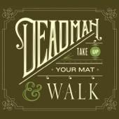 Deadman - Oh Delilah