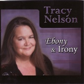 Tracy Nelson - Strongest Weakness