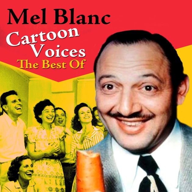 Mel Blanc's Greatest Hits (Remastered) by Mel Blanc on Apple Music