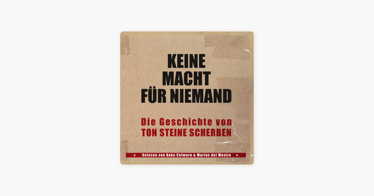 Keine Macht Für Niemand Die Geschichte Von Ton Steine Scherben By Kai Sichtermann Jens Johler Christian Stahl On Itunes