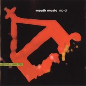 Mouth Music - Birnam