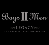 Legacy: The Greatest Hits Collection-Boyz II Men