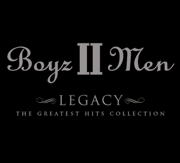 Legacy: The Greatest Hits Collection - Boyz II Men - Boyz II Men