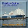 Junge, komm bald wieder (Neuaufnahme) - Freddy Quinn