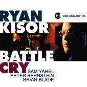 Ryan Kisor - Battle Cry