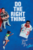 Spike Lee - Do the Right Thing  artwork