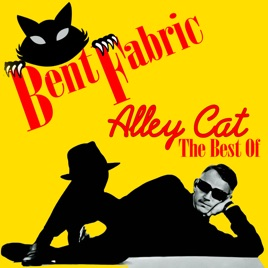 ‎Alley Cat - The Best Of by Bent Fabric on Apple Music