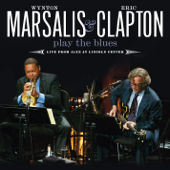 Wynton Marsalis & Eric Clapton Play The Blues (Live From Jazz At Lincoln Center)-Wynton Marsalis & Eric Clapton