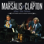 Wynton Marsalis & Eric Clapton Play the Blues (Live from Jazz At Lincoln Center) - Wynton Marsalis & Eric Clapton - Wynton Marsalis & Eric Clapton