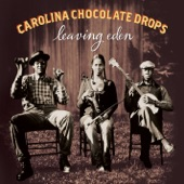 Carolina Chocolate Drops - Country Girl