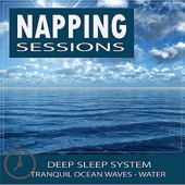 Healing Sounds for Deep Sleep: Napping Sessions - Ocean Waves