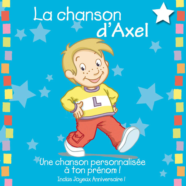 La Chanson D Axel By Leopold Et Mirabelle On Itunes