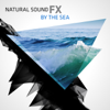 Natural Sound FX: By the Sea - Natural Sounds