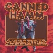 Canned Hamm - Karaoke Lady