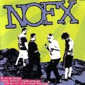 NOFX - Drugs Are Good