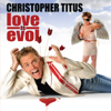 Love Is Evol - Christopher Titus