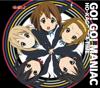 """Go! Go! Maniac (From """"K-ON!!) - EP - Ho-Kago Tea Time"""