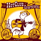The Hot Club Of Cowtown - Somebody Loves Me