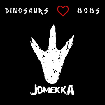 Jomekka – Dinosaurs Love 808s – EP