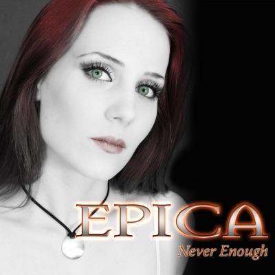 Never Enough - EP - Epica
