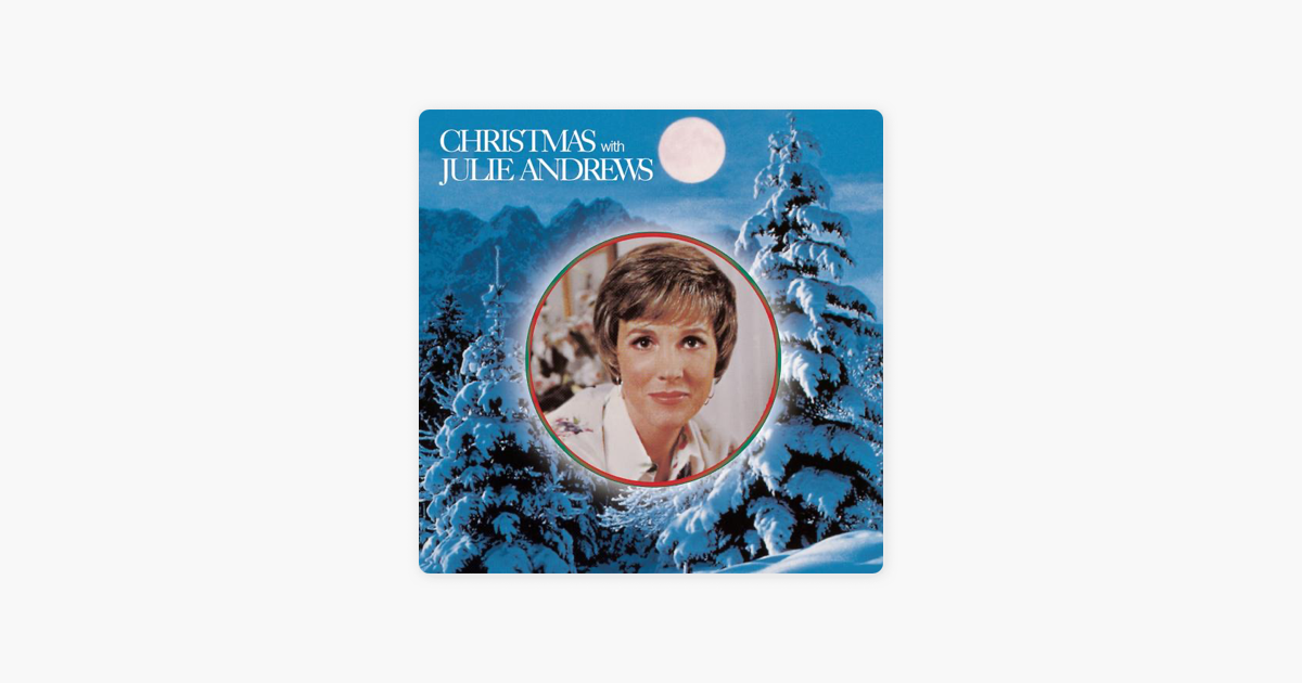 Christmas With Julie Andrews by Julie Andrews on Apple Music