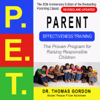Thomas Gordon - Parent Effectiveness Training (P.E.T.): The Proven Program for Raising Responsible Children (Unabridged) artwork