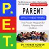 Thomas Gordon - Parent Effectiveness Training (P.E.T.): The Proven Program for Raising Responsible Children (Unabridged) artwork