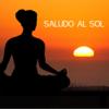 Saludo al Sol: Música para Yoga, Música Relajante y Música de Piano para il Bienestar de Cuerpo y Mente - Saludo al Sol Sonido Relajante