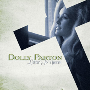 Letter to Heaven: Songs of Faith & Inspiration - Dolly Parton - Dolly Parton