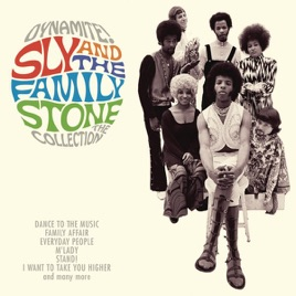 Dynamite Sly the Family Stone The Collection by Sly The