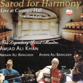 Sarod for Harmony (Live At Carnegie Hall, New York City)