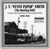 "J.T. ""Funny Paper"" Smith - Seven Sisters Blues - Part 1"