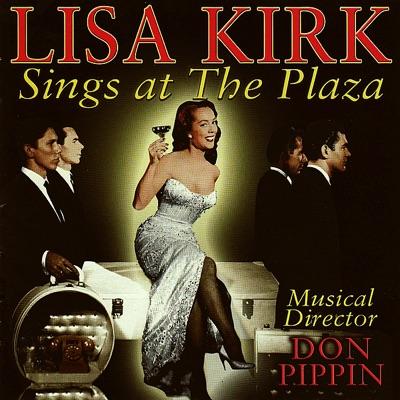 Sings At the Plaza - Lisa Kirk