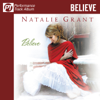 Believe (Performance Track Album) - Natalie Grant