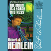 Robert A. Heinlein - The Moon Is a Harsh Mistress (Unabridged) artwork