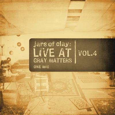 Live At Gray Matters - EP - Jars Of Clay