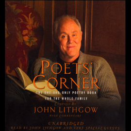 The Poets' Corner: The One-and-Only Poetry Book for the Whole Family (Unabridged) audiobook