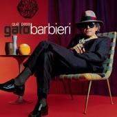 Gato Barbieri - Circulos (Album Version)