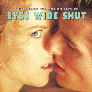 Artisti Vari - Eyes Wide Shut (Music from the Motion Picture)