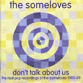 The Someloves - It's My Time