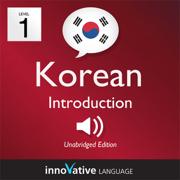 Learn Korean - Level 1: Introduction to Korean - Volume 1: Lessons 1-25: Introduction to Korean #1