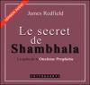 James Redfield - Le secret de Shambhala (La prophétie des Andes 3) artwork