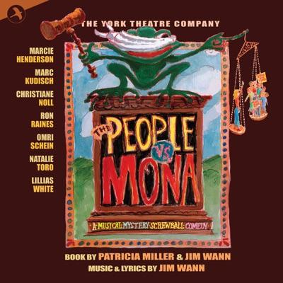 The People Vs. Mona (Original Cast Recording of the York Theatre Company Production) (The York Theatre Company Production) - Lillias White