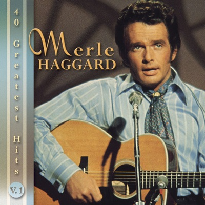 40 Greatest Hits, Vol. 1 (Rerecorded Versions) - Merle Haggard