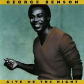Give Me The Night-George Benson