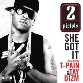 2 Pistolsの「She Got It (feat....