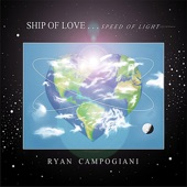 Ryan Campogiani - Ship of Love