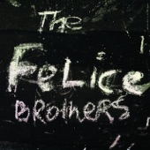 The Felice Brothers - Love Me Tenderly