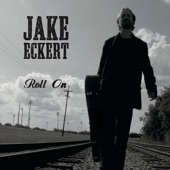 Jake Eckert - Come Down To the Blues
